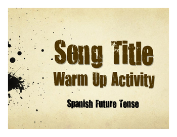 Spanish Future Tense Song Titles