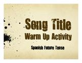 Spanish Future Tense Song Titles