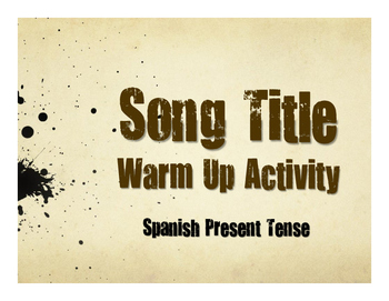 Spanish Present Tense Song Titles