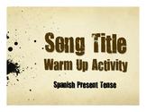Spanish Present Tense Song Titles