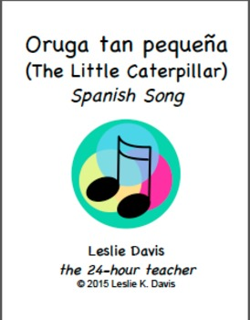 Oruga tan pequeña (The Little Caterpillar) - Spanish Song
