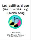 Los pollitos dicen - Spanish Song