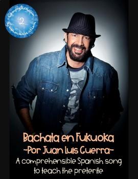 Spanish Song - Preterite - Bachata en Fukuoka por Juan Luis Guerra