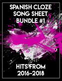 Spanish Song Sheet Cloze Bundle #1! 2016-2018 hits!