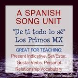 """Spanish Song Unit: """"De ti todo lo sé"""" - Present Tense, Ser/Estar, Gustar"""