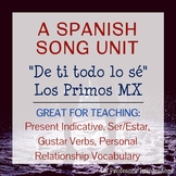 "Spanish Song Unit: ""De ti todo lo sé"" - Present, Ser/Estar"