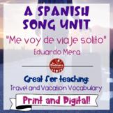 "Spanish Song Unit: ""Me voy de viaje solito"" - Travel Vocab"