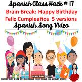 017 Spanish Video Happy Birthday Feliz Cumpleaños - 5 versions