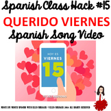 "015 Spanish Song Video ""Querido Viernes"" ups Class Routine, Transition, Behavior"