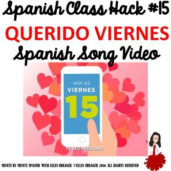 "015 Spanish Song Video ""Querido Viernes"" ups Class Routine, Transition, Behavior"