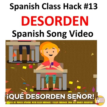 "013 Spanish Class Hack: Music Video ""Desorden"" Improves Management, Routines!"
