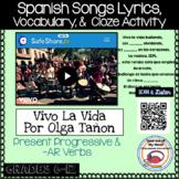 "Spanish Song ""Vivo la Vida"" por Olga Tañon Lyrics and Cloze Activity -AR Verbs"
