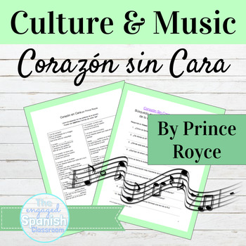 "Spanish Song: adjectives & the verb ser with ""Corazón sin"