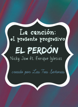 Spanish Song for the Present Progressive: El perdón by Nicky Jam