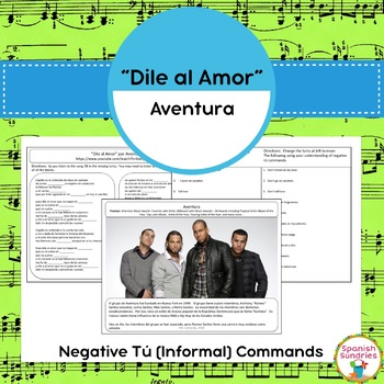 "Spanish Songs:  ""Dile al Amor"" & Negative Tú Commands"