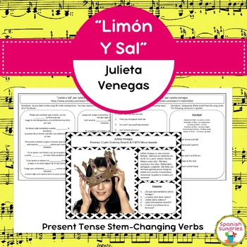 "Spanish Songs:  ""Limón y Sal"" & Present Tense Stem-Changing Verbs"