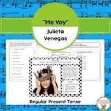 "Spanish Songs:  ""Me Voy"" & Regular Present Tense"