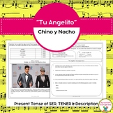 "Spanish Songs:  ""Tu Angelito"" & Present Tense of SER, TENER, & Description"