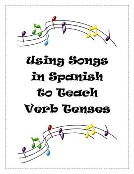 Using Spanish Songs to Teach Verb Tenses