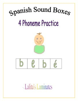 Spanish Sound Boxes: 4 phonemes
