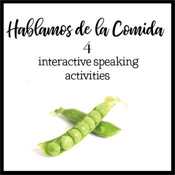 Spanish Speaking Activities: Food