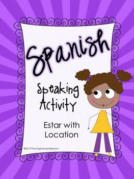 Spanish Speaking Activity Estar with Location