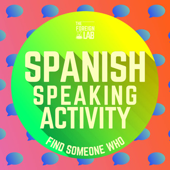Spanish Speaking Activity - Find Someone Who