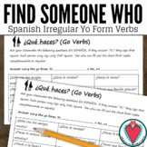 Spanish Speaking Activity - Go Verbs - Find Someone Who