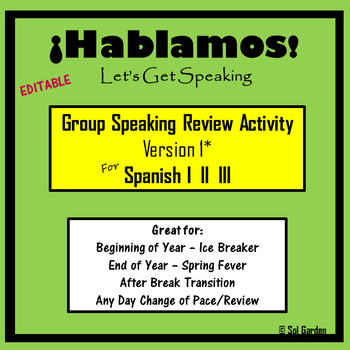 Spanish Speaking Activity Review- Version1 -  End of Year -Spanish I, II, III