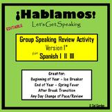 Spanish Speaking Activity Review- Version1 -  Spanish I, II, III