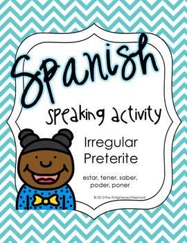 Spanish Speaking Activity Irregular Preterite 2; Find Someone Who