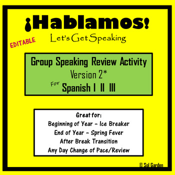 Spanish Speaking Activity Review- Version2 -  End of Year -Spanish I, II, III