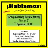 Spanish Speaking Activity Review- Version2 -  Spanish I, II, III