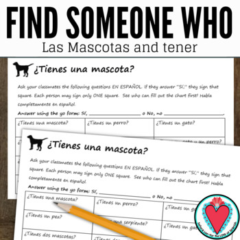 Spanish Speaking Activity - Spanish Pets and Tener - Find Someone Who