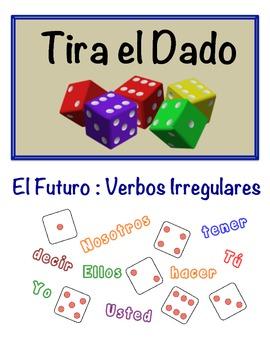 Spanish Simple Future (Irregular) Speaking Activity (Dice,