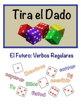 Spanish Simple Future (Regular) Speaking Activity (Dice, Groups)