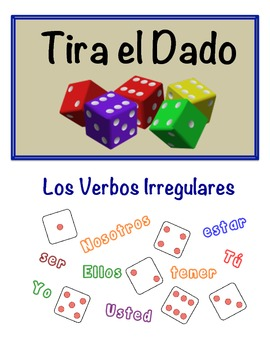 Spanish Irregular Verbs Speaking Activity (Dice, Groups)