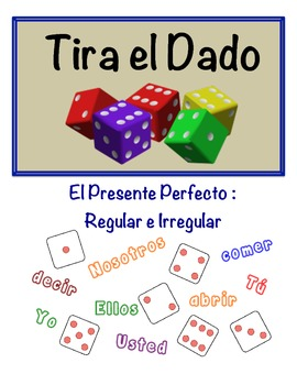 Spanish Present Perfect Speaking Activity (Dice, Groups)