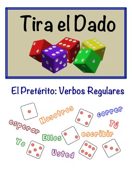 Spanish Preterite (Regular) Speaking Activity (Dice, Groups)