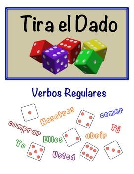 Spanish Regular Verbs (AR, ER, IR ) Speaking Activity (Dice, Groups)