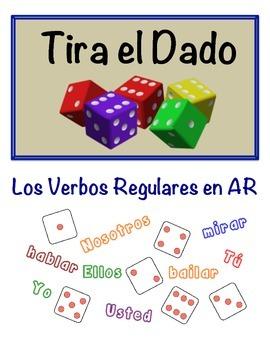 Spanish Regular AR Verbs Speaking Activity (Dice, Groups)