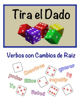 Spanish Stem-Changing Verbs Speaking Activity (Dice, Groups)