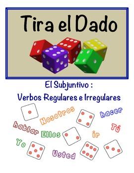 Spanish Subjunctive (Reg & Irreg) Speaking Activity (Dice, Groups)