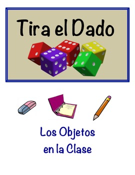 Spanish Classroom Object Vocabulary Speaking Activity (Dic