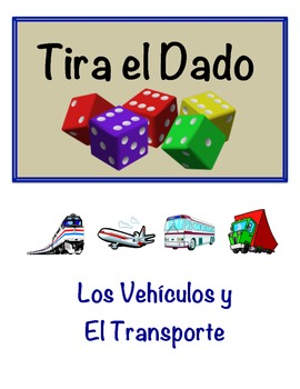 Spanish Transportation Vocabulary Speaking Activity (Dice, Groups)