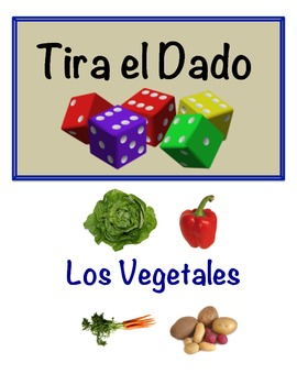 Spanish Vegetable Vocabulary Speaking Activity (Dice, Groups)