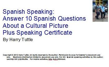 Spanish Speaking: Answer 10 Questions For Cultural Picture + Certificate
