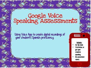 Spanish Speaking Assessments: Google Voice