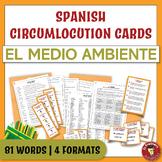 Spanish Speaking Circumlocution Task Cards   El medio ambi