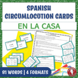 Spanish Speaking Circumlocution Task Cards   En la casa  